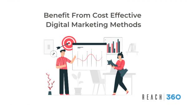 Benefit From Cost Effective Digital Marketing Methods